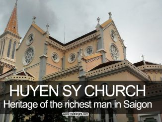 Huyen Sy church, heritage of the richest man in Saigon | www.VietBright.com