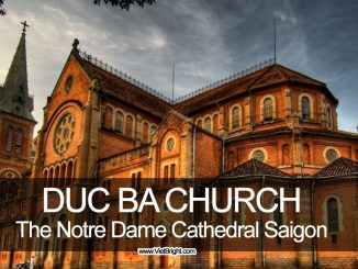 The Duc Ba church - Notre Dame Cathedral Saigon, Vietnam | www.VietBright.com